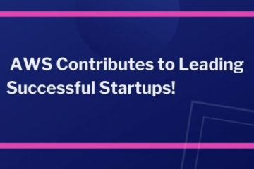 AWS-Contributes-to-Leading-Successful-Startups